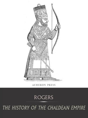 cover image of The History of the Chaldean Empire