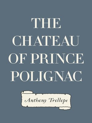 cover image of The Chateau of Prince Polignac