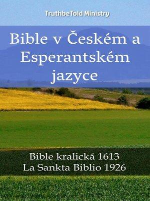 cover image of Bible v Českém a Esperantském jazyce
