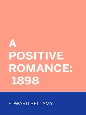 cover image of A Positive Romance: 1898