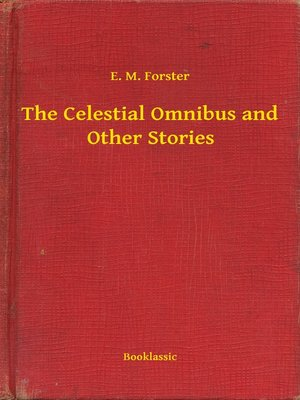 cover image of The Celestial Omnibus and Other Stories