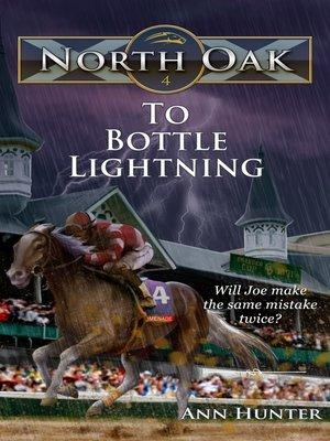 cover image of To Bottle Lightning