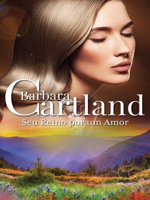 cover image of Seu Reino Por Um Amor