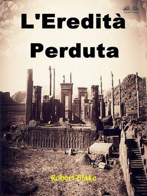 cover image of L'Eredità Perduta