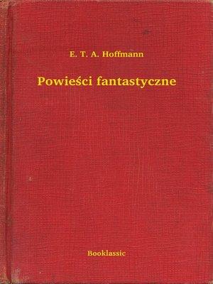 cover image of Powieści fantastyczne