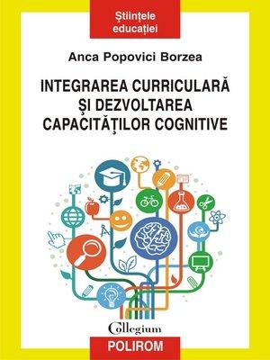 cover image of Integrarea curriculară și dezvoltarea capacităților cognitive