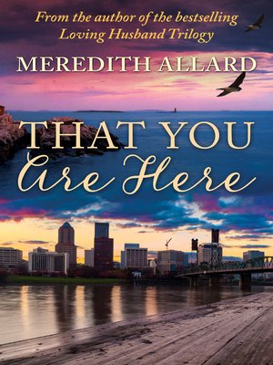 cover image of That You Are Here