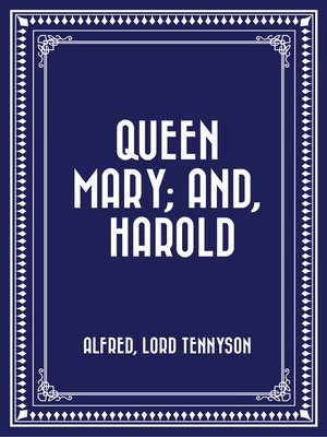cover image of Queen Mary; and, Harold