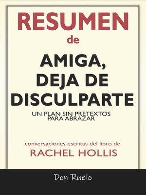 cover image of Resumen de Amiga, Deja de Disculparte