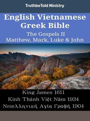 cover image of English Vietnamese Greek Bible--The Gospels II--Matthew, Mark, Luke & John