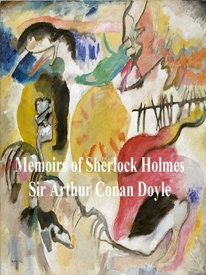 cover image of The Memoirs of Sherlock Holmes, Second of the Five Sherlock Holmes Short Story Collections