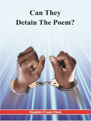 cover image of Can They Detain The Poem?