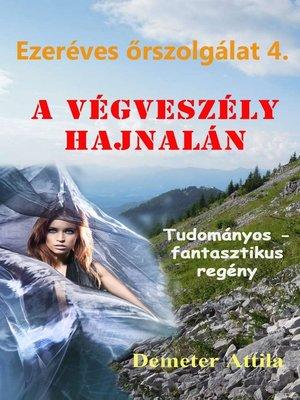 cover image of A végveszély hajnalán