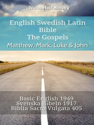 cover image of English Swedish Latin Bible--The Gospels--Matthew, Mark, Luke & John