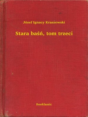 cover image of Stara baśń, tom trzeci