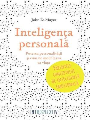 cover image of Inteligența personală. Puterea personalității și cum ne modelează ea viața