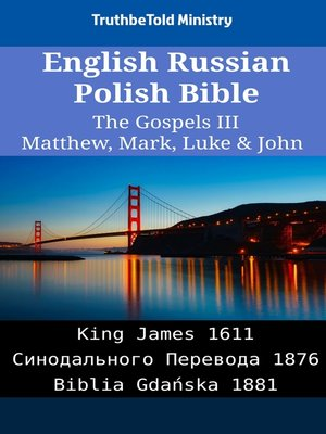 cover image of English Russian Polish Bible - The Gospels III - Matthew, Mark, Luke & John