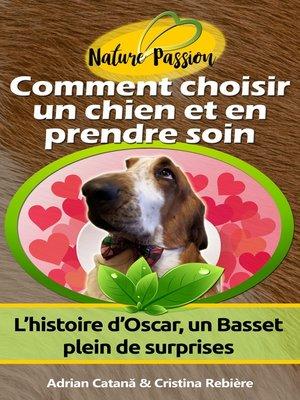 cover image of Comment choisir un chien et en prendre soin