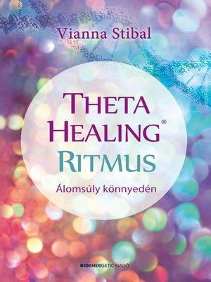 cover image of ThetaHealing® Ritmus