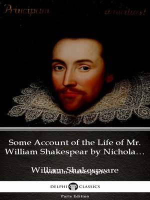 cover image of Some Account of the Life of Mr. William Shakespear by Nicholas Rowe