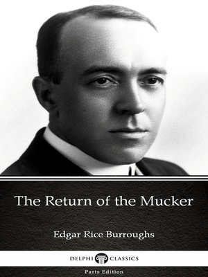 cover image of The Return of the Mucker by Edgar Rice Burroughs--Delphi Classics (Illustrated)