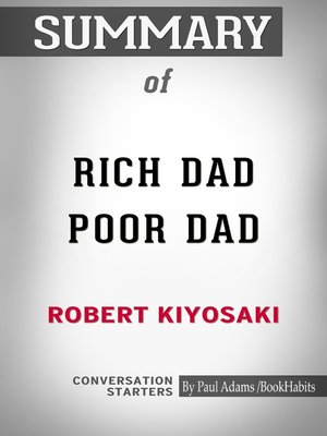cover image of Summary of Rich Dad Poor Dad: What the Rich Teach Their Kids About Money That the Poor and Middle Class Do Not!