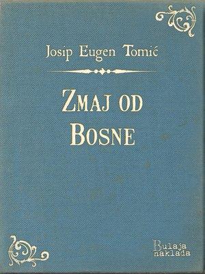 cover image of Zmaj od Bosne