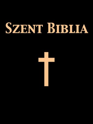 cover image of Szent Biblia