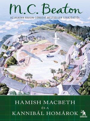 cover image of Hamish Macbeth és a kannibál homárok