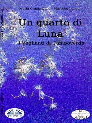 cover image of Un Quarto Di Luna