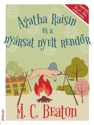 cover image of Agatha Raisin és a nyársat nyelt rendőr