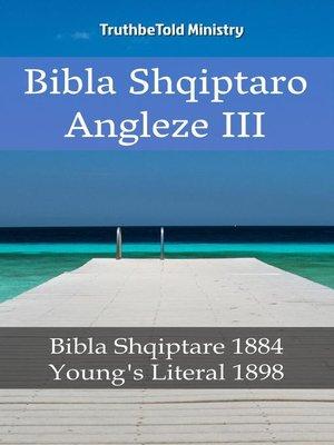 cover image of Bibla Shqiptaro Angleze III