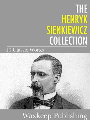 cover image of The Henryk Sienkiewicz Collection