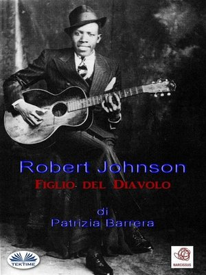 cover image of Robert Johnson  Figlio Del Diavolo