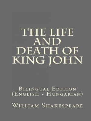 cover image of The Life and Death of King John