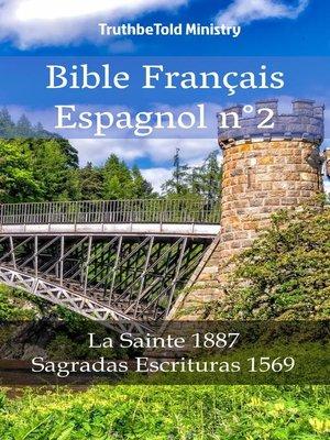 cover image of Bible Français Espagnol n°2
