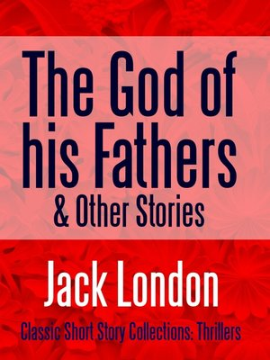 cover image of The God of his Fathers & Other Stories