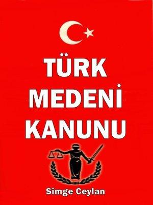 cover image of Türk Medeni Kanunu
