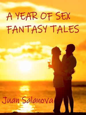 cover image of A Year of Sex Fantasy Tales