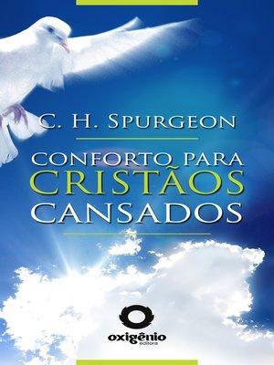 cover image of Conforto para cristãos cansados