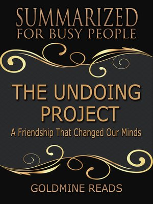 cover image of Summarized for Busy People - The Undoing Project