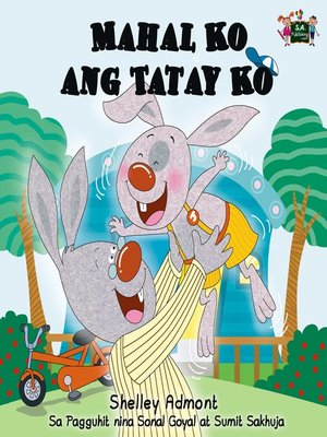 cover image of Mahal Ko ang Tatay Ko