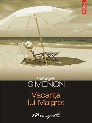 cover image of Vacanța lui Maigret