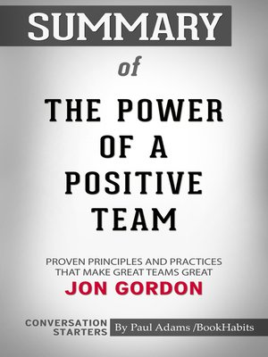 cover image of Summary of the Power of a Positive Team