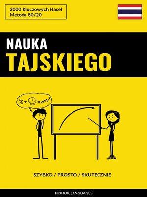 cover image of Nauka Tajskiego--Szybko / Prosto / Skutecznie