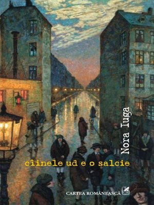 cover image of Cîinele ud e o salcie