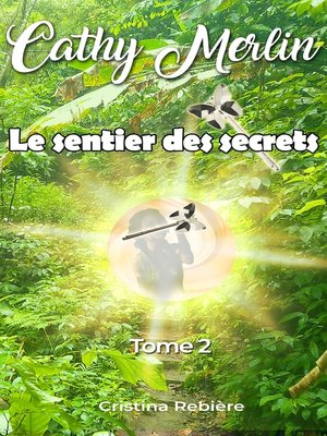 cover image of 2. Le sentier des secrets