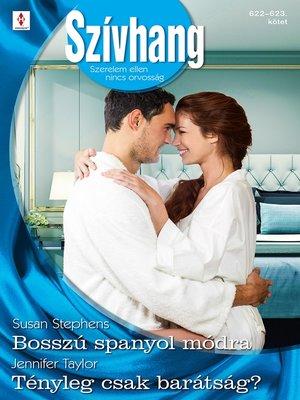 cover image of Bosszú spanyol módra; Tényleg csak barátság?