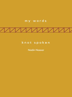 cover image of My Words; Knot Spoken