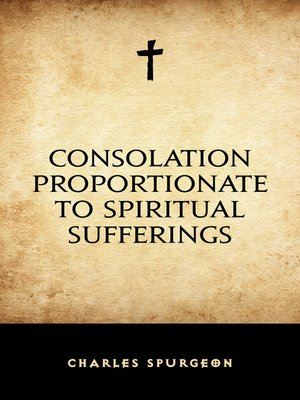 cover image of Consolation Proportionate to Spiritual Sufferings